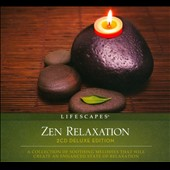 Various Artists: Zen Relaxation [Lifescapes] [Digipak]