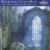 Mendelssohn: Church Music / Robinson, St. John's Choir