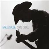 Marcus Malone: Stand or Fall