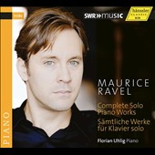 Maurice Ravel: Complete Solo Piano Works / Florian Uhlig, piano (3 CDs)
