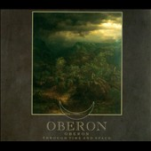 Oberon: Through Time & Space [Digipak]