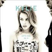 Kylie Minogue: Let's Get to It [Special Edition]