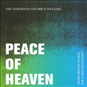 Brick Williams/Eric Robertson: Peace of Heaven