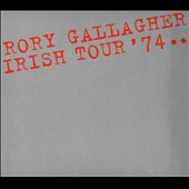 Rory Gallagher: Irish Tour [Digipak]
