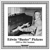 Buster Pickens: The 1959 to 1961 Sessions