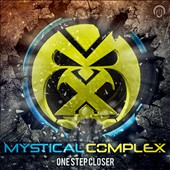 Mystical Complex: One Step Closer