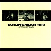 Schlippenbach Trio: First Recordings [Digipak]