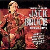 Jack Bruce: The Broadcast Archives: The Early Days