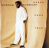 Gerald Albright: Dream Come True