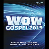 Various Artists: Wow Gospel 2015 [Video]