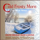Andrea Hoag/Patrick Egan/Sharon Knowles/Maggie Sansone, Andrea Hoag & Sharon Knowles with Patrick Egan/Maggie Sansone: Cold Frosty Morn at West River *