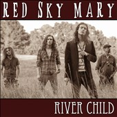 Red Sky Mary: River Child