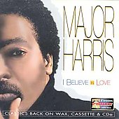 Major Harris: I Believe in Love