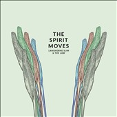 Langhorne Slim & the Law: The Spirit Moves [Slipcase]