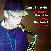 Larry Schneider: Freedom Jazz Dance