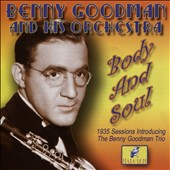 Benny Goodman/Benny Goodman & His Orchestra: Body and Soul