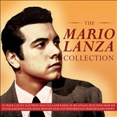 The Mario Lanza Collection - opera favorites along with lighter show tunes and standards provide a tresurable portrait of this artist / Mario Lanza, tenor [4 CDs]