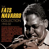 Fats Navarro: The Fats Navarro Collection: 1943-1950