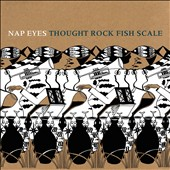 Nap Eyes: Thought Rock Fish Scale [2/5] *