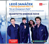 LeoÜ Janácek: String Quartets Nos. 1-2; On an Overgrown Path / Quartetto Energie Nove