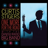 Curtis Stigers/Danish Radio Big Band: One More for the Road *