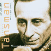 Tansman: Works for Cello and Piano / Zagorinsky, Shmitov