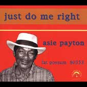 Asie Payton: Just Do Me Right *