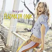 Elizabeth Cook (Singer): Hey Y'all