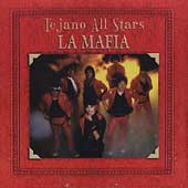 La Mafia (Latin): Tejano All Stars [Remaster]