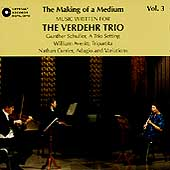 The Making of a Medium Vol 3 / Verdehr Trio