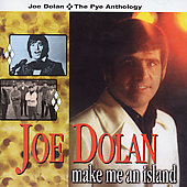 Joe Dolan: Make Me an Island: Best of Joe Dolan