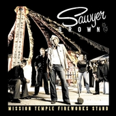 Sawyer Brown: Mission Temple Fireworks Stand