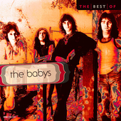 The Babys: The Best of the Babys