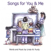 Linda W. Purdy: Songs for You & Me