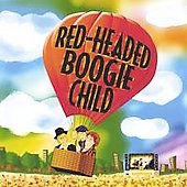 Red-Headed Boogie Child: Red-Headed Boogie Child *