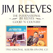 Jim Reeves: International Jim Reeves/Good N Country