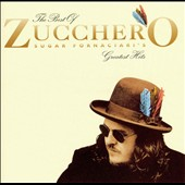 Zucchero Fornaciari/Zucchero (Vocals): The Best of Zucchero Sugar Fornaciari's Greatest Hits [1997]