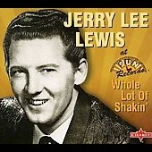 Jerry Lee Lewis: Whole Lot of Shakin' [Charly]