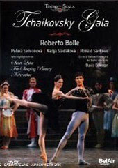 Tchaikovsky Gala / Dance highlights from Swan Lake, Sleeping Beauty & The Nutcracker / Teatro Alla Scala [DVD]