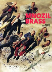 'Magic Moments' / Mnozil Brass