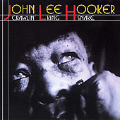 John Lee Hooker: Crawling Kingsnake 1948-1952