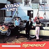 Stray Cats: Built for Speed [Limited] [Remaster]
