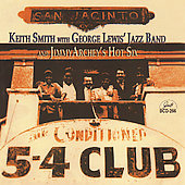 Keith Smith/Keith Smith & George Lewis Jazz Band: With Jimmy Archey's Hot Six *