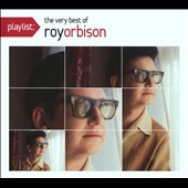 Roy Orbison: Playlist: The Very Best of Roy Orbison [Slipcase]