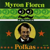 Myron Floren: 22 Great Polkas