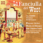 Puccini: La Fanciulla del West / Mitropoulos, Steber, Del Monaco, Giacomo, Guelfi, Tozzi, et al