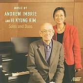 Solos & Duos - Andrew Imbrie & Hi Kyung Kim