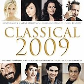 Classical 2009 [Barnes & Noble exclusive] / Brightman, Pavarotti, Callas, Villaz&oacute;n, Domingo, et al