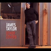 James Taylor (Soft Rock): Other Covers