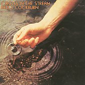 Bruce Cockburn: Circles in the Stream